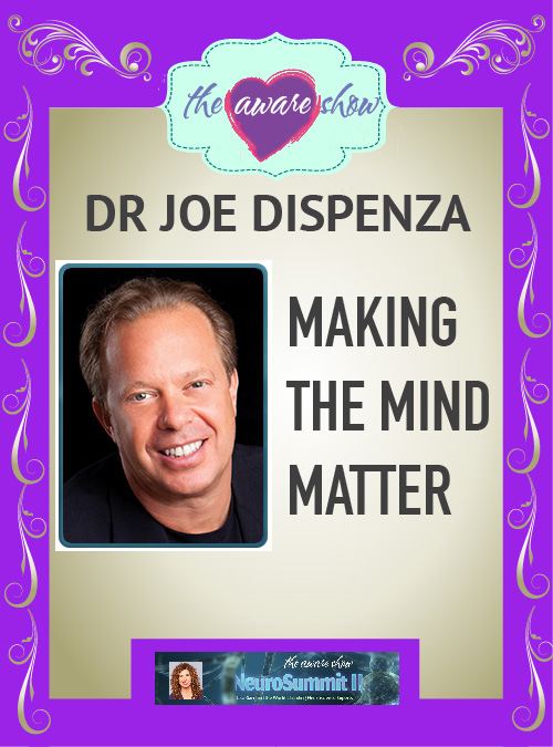 joe-dispenza-making-the-mind-matter-02