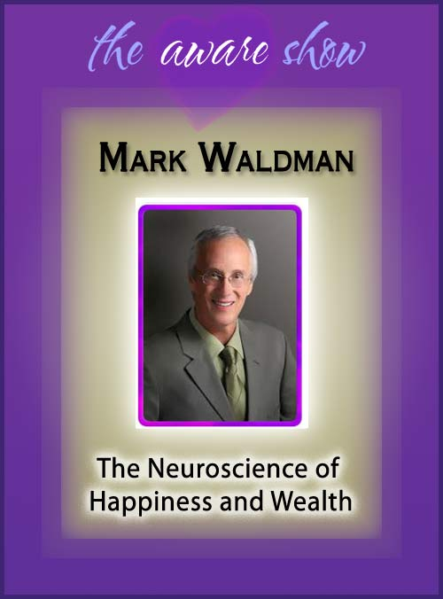 mark-waldman-neuroscience-of-happiness