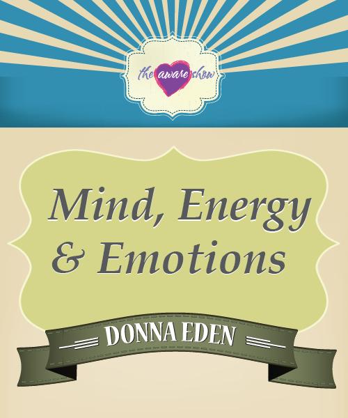 mind-energy-emotions-donna-eden-01